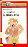 La Christie i la caçadora de l'Indiana Jones - Asun Balzola, Wladimir Padrós