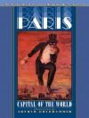 Paris: Capital of the World - Patrice L.R. Higonnet