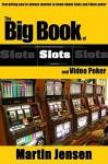 Big Book of Slots and Video Poker - Marten Jensen