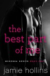 The Best Part of Me (McKenna Series Book 1) - Jamie Hollins