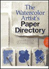 The Watercolor Artist's Paper Directory - Ian Sidaway, Sidaway