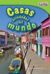 Casas Alrededor del Mundo = Homes Around the World - Dona Herweck Rice