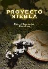Proyecto Niebla - Daniel Hernández Chambers