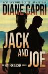 Jack and Joe (Hunt for Jack Reacher Series) (Volume 6) - Diane Capri