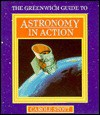 Greenwich Guide to Astronomy Action - Carole Stott