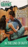 In the Line of Duty (Make Believe Matrimony, #4) - Doreen Roberts