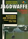 Jagdwaffe: Blitzkrieg & Sitzkrieg: Poland & France 1939-1940 -Volume One Section 3 - Eric Mombeek
