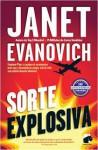 Sorte Explosiva (Stephanie Plum, #18) - Janet Evanovich
