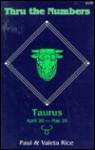 Taurus: Thru the Numbers - Paul Rice, Valeta Rice
