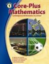 Core Plus Mathematics: Contemporary Mathematics In Context - Christian R. Hirsch, James T. Fey, Eric W. Hart
