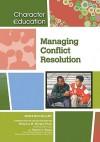 Managing Conflict Resolution - Sean McCollum, Madonna M. Murphy, Sharon L. Banas