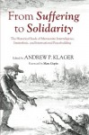 From Suffering to Solidarity: The Historical Seeds of Mennonite Interreligious, Interethnic, and International Peacebuilding - Andrew P. Klager, Marc Gopin