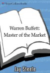 Warren Buffett: The Nine Principles of Wise Investing and Other Secrets - Jay Steele