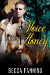 A Voice Like Honey (BBW Bear Shifter Musician Romance) - Becca Fanning