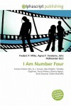 I Am Number Four - Frederic P. Miller