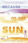 Because of the Sun - Jenny Torres Sanchez
