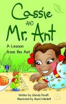 Cassie and Mr. Ant - Glenda Powell, Hazel Mitchell