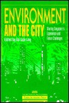 Environment and the City: Sharing Singapores Experience and Future Challenges - Giok Ling Ooi, Ooi Giok Ling