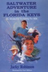 Saltwater Adventure in the Florida Keys: An Introduction to Fishing for Kids - Jacky Robinson