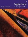 Supply Chains: A Manager's Guide (Paperback) - David Taylor