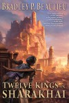 Twelve Kings - Bradley P. Beaulieu