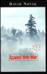 Against Holy War - David Novak