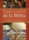 La guía esencial de la Biblia - Carol Smith