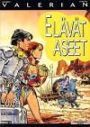 Elävät aseet (Avaruusagentti Valerianin seikkailuja, #15) - Pierre Christin, Jean-Claude Mézières