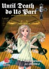 Until Death Do Us Part Vol. 5 - Hiroshi Takashige, たかしげ 宙, DOUBLE-S
