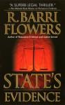 State's Evidence - R. Barri Flowers