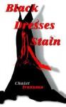 Black Dresses Stain - Chalet Tranumn