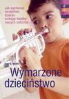 Wymarzone dzieciństwo - Janet G. Woititz, Mirosław Przylipiak