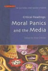Critical Readings: Moral Panics and the Media - Chas Critcher