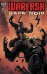 Warlash: Dark Noir #1 - Frank Forte, Steve Mannion, Szymon Kudranski, Marcin Ponomarew, Bruno Werneck