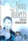 Jääst sündinud (Born In trilogy #2) - Ingrid Soovik, Nora Roberts