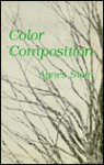 Color Composition (American Poetry and Fiction) - Agnes Stein