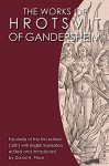 The Works of Hrotsvit of Gandersheim (Women in Print) - Hrotsvitha, David H. Price