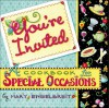 You're Invited: A Cookbook for Special Occasions - Mary Engelbreit, Smallwood & Stewart