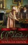 A Matchmaker's Christmas - Donna Lea Simpson