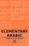 Elementary Arabic - Reynold Alleyne Nicholson