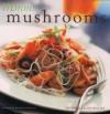 Mmm... Mushrooms - Victoria Lloyd-Davies