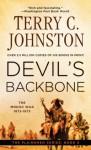 Devil's Backbone: The Modoc War, 1872-3 (The Plainsmen Series) - Terry C. Johnston
