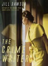 The Crime Writer - Jill Dawson
