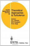 Theoretical Approaches to Turbulence (Applied Mathematical Sciences) - D.L. Dwoyer, M. Yousuff Hussaini, R.G. Voigt