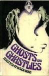 Ghosts and Ghastlies - Helen Hoke, Bill Prosser
