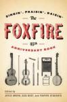 The Foxfire 45th Anniversary Book - Foxfire Students