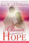 A Glimmer of Hope: A Novella Prequel to Isle of Hope - Julie Lessman