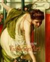 Objects of Desire: Victorian Art at the Art Institute of Chicago - Judith Barter, Ghenete Zelleke, Debra N. Mancoff, Douglas R. Nickel