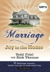 Drive by Marriage: 33 Marriage Lessonsbefore You Get to Work Every Day. - Todd Friel, Rick Thomas, Burning Bush Communications