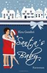 Santa's Baby (German Edition) - Kira Gembri